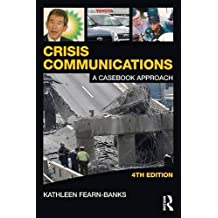 Crisis Communications: A Casebook Approach (Communication Series)