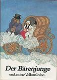 Der Bärenjunge und andere Volksmärchen. Volksmärchen aus dem uralischen Sprachraum -