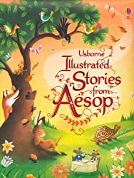 Illustrated Stories from Aesop (Usborne Illustrated Story Collections)