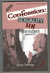 Confession: Sexuality, Sin, the Subject