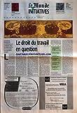 Telecharger Livres MONDE DES INITIATIVES LE du 26 06 1996 COMPETENCES KEPIS SAUVES POUR CAUSE DE SAVOIR FAIRE TRIBUNE PAR HUGUES DE JOUVENEL ANNONCES CLASSEES DANS INITIATIVES METIERS DU 2 JUILLET LA VPC SUR INTERNET LE DROIT DU TRAVAIL EN QUESTION PAR ALAIN LEBAUBE (PDF,EPUB,MOBI) gratuits en Francaise