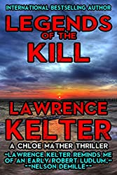 Legends of the Kill: A Chloe Mather Thriller #3 (Chloe Mather Thrillers) (English Edition)