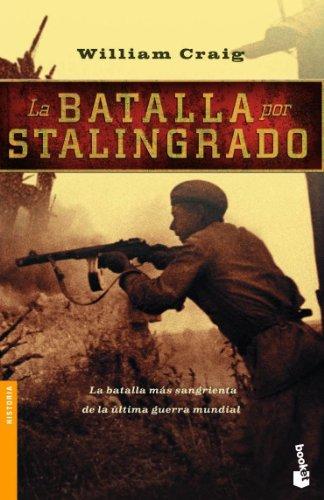 La Batalla Por Stalingrado