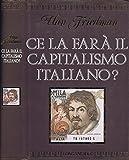 Ce la Farà il Capitalismo Italiano?.
