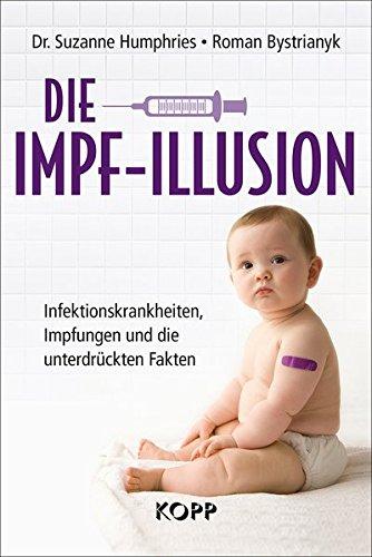 Preisvergleich Produktbild Die Impf-Illusion