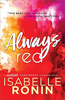Always Red (Chasing Red Book 2) by [Ronin, Isabelle]