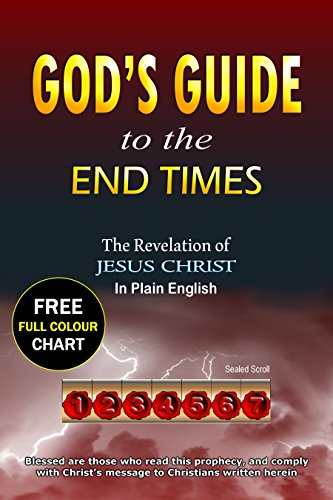 Book cover image for God's Guide to the End Times: The Revelation of Jesus Christ in Plain English