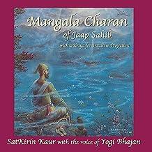 Mangala Charan: Mangala Charan of Jaap Sahib by Satkirin Kaur Khalsa (2006-01-01)