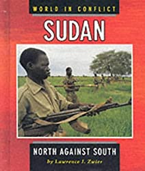 Sudan (World in Conflict) by Lawrence J. Zwier (2001-08-23)