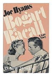 Bogart & Bacall : a Love Story / Joe Hyams