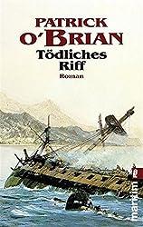 Tödliches Riff (Ein Jack-Aubrey-Roman 13)