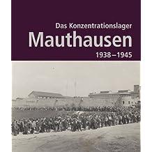 KZ-Gedenksttte Mauthausen / Mauthausen Memorial