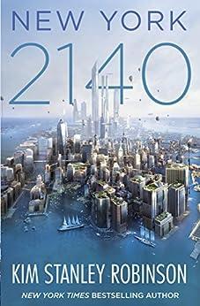 New York 2140 (English Edition) von [Robinson, Kim Stanley]