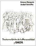 Trastorno límite de la personalidad y EMDR (Libros De Psicologia)