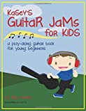 Best Guitar Instruction Books - Kasey's Guitar Jams for Kids: A Play-Along Guitar Review