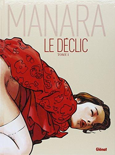 Le Déclic - Tome 1 - Nouvelle édition couleur par Milo Manara