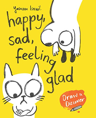 Happy, Sad, Feeling Glad: Yasmeen Ismail's Draw & Discover