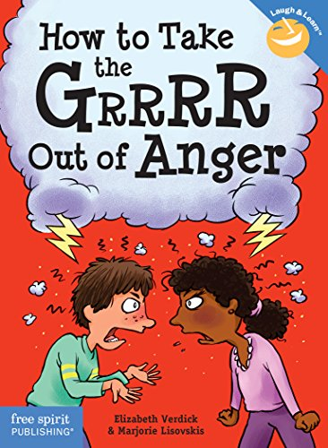 How to Take the Grrrr Out of Anger (Laugh & Learn) (English Edition)