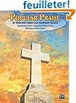 Popular Praise: 10 Timeless Christian...