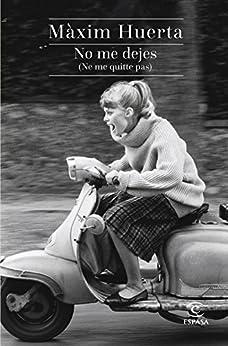 Cover: Máxim Huerta No me dejes - (ne me quitte pas)