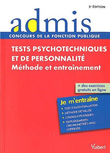 Tests psychotechniques et de personnalité - Méthode et entraînement - Toutes catégories