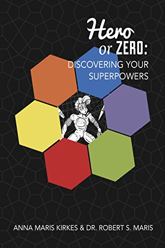 Hero or Zero: Discovering Your Superpowers (English Edition)