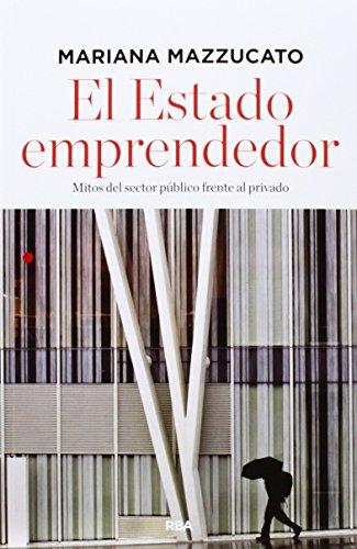 EL ESTADO EMPRENDEDOR descarga pdf epub mobi fb2