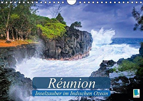 Réunion – Inselzauber im Indischen Ozean (Wandkalender 2019 DIN A4 quer): Abseits im Indischen Ozean (Monatskalender, 14 Seiten ) (CALVENDO Orte)