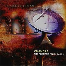 Chandra:Phantom Ferry Part II