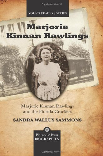 Marjorie Kinnan Rawlings and the Florida Crackers (Young Readers (Pineapple Press)) by Sandra Wallus Sammons (2010-06-30)
