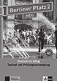 Berliner Platz 2 NEU: Deutsch im Alltag. Testheft zur Prüfungsvorbereitung mit Audio-CD (Berliner Platz NEU)