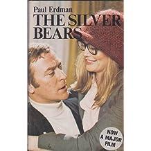 The Silver Bears by Paul Emil Erdman (January 01,1974)