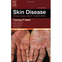 Skin Disease: Diagnosis and Treament by Thomas P. Habif (2004-12-15)