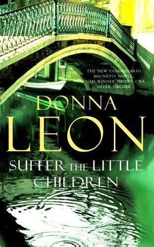 Suffer the Little Children: (Brunetti 16)