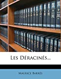 Les Deracines. - Nabu Press - 17/03/2012