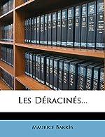 Les Deracines. de Maurice Barres