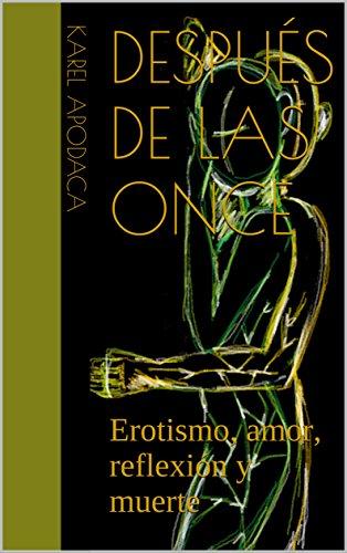 Después de las once: Poesía erótica