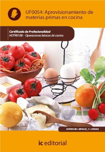 Aprovisionamiento de materias primas en cocina. HOTR0108 por Antonio Caro Sánchez-Lafuente