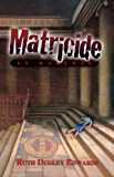 Matricide at St. Martha's: A Robert Amiss/Baroness Jack Troutbeck Mystery #5 (Robert Amiss Mysteries) (English Edition)