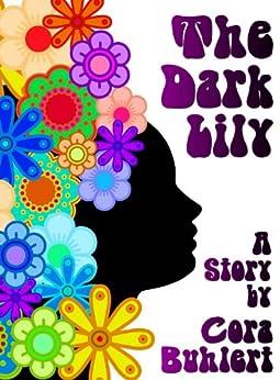 The Dark Lily (Zebediah Smith/Shoushan Kariyan Book 1) (English Edition) di [Buhlert, Cora]