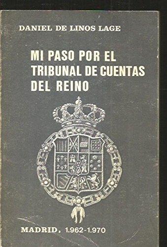 MI PASO POR EL TRIBUNAL DE CUENTAS DEL REINO. MADRID 1962-1970