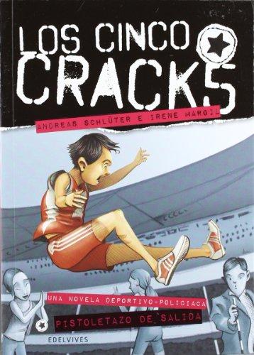 Pistoletazo de salida / Kick Off (Los Cinco Cracks / the Five Cracks) por Andreas Schluter, Irene Margil