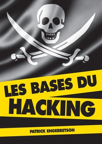 Les bases du hacking (2e dition)