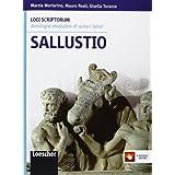 Loci scriptorum. Sallustio. Con espansione online. Per le Scuole superiori
