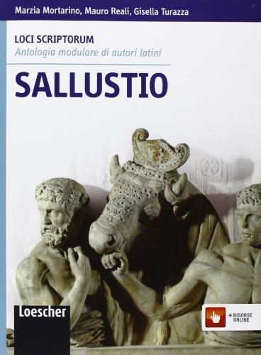 Loci scriptorum. Sallustio. Per le Scuole superiori. Con espansione online