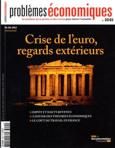 Crise de l'euro, regards extérieurs : Problèmes économiques par Collectif