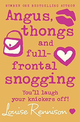 Angus, thongs and full-frontal snogging (Confessions of Georgia Nicolson, Book 1) por Louise Rennison