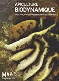 Apiculture biodynamique - Vers une pratique respectueuse de l'abeille