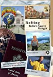 Passport to Adventure: Rafting India's Sacred Ganges [DVD] [2012] [NTSC]