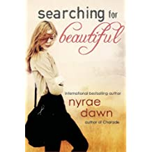 Searching For Beautiful (Entangled Teen) by Nyrae Dawn (2014-03-04)